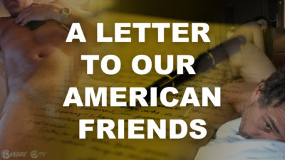 A Letter to our American Friends
