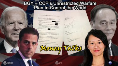 BGY – CCP's Unrestricted Warfare Plan to Control the World (8) – Money Talks