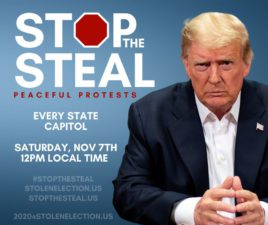 Nov. 7 12PM #StopTheSteal Peaceful Protest at State Capitol