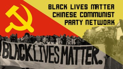 CCP uses BLM to interfere in U.S General Election ?