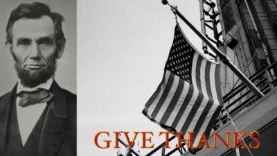 Thanksgiving Proclamations by President Lincoln – America's Tradition of Faith