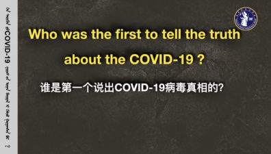Who was the first to tell the truth about the COVID-19 ?