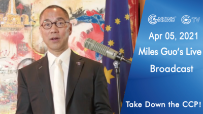 Highlights of Mr. Miles Guo's Live Broadcast on April 5, 2021