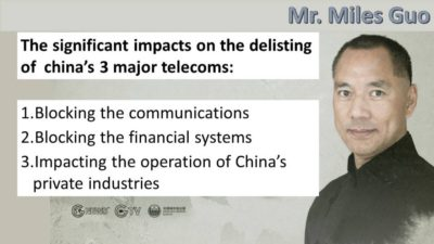The Significance of Delisting the Three Major Chinese Telecom Carriers From the NYSE, Says Mr. Miles Guo