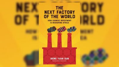 China in Africa-The Next Factory of the World