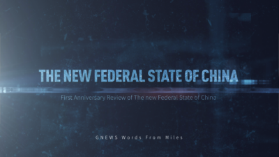 First Anniversary Review of The new Federal State of China | [Words From Miles]